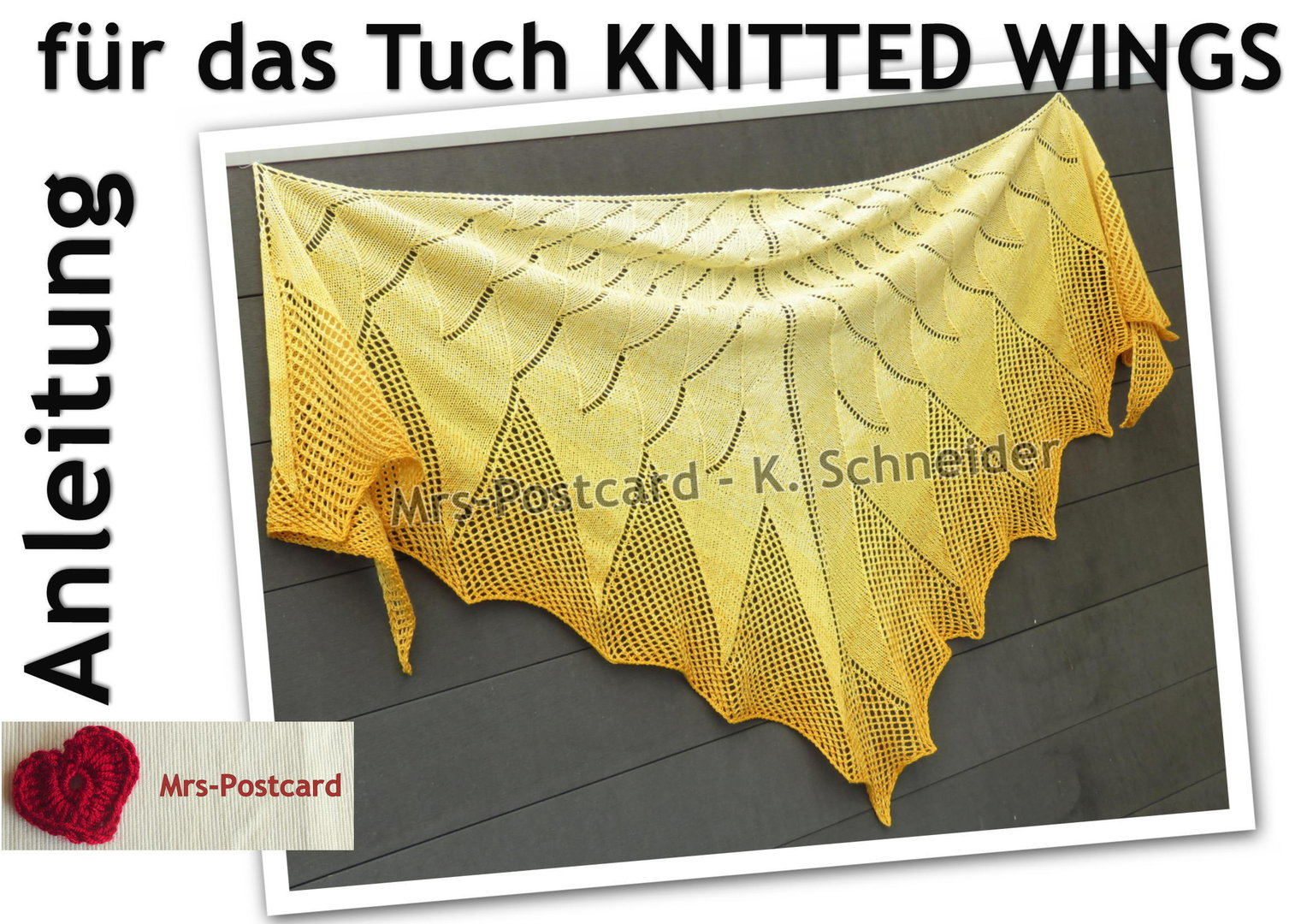 KNITTED WINGS Tuch  -  Anleitung